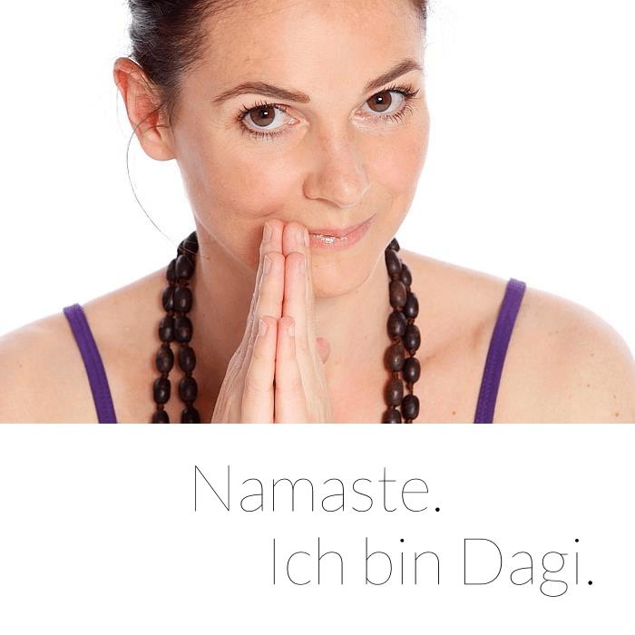 Namaste. Ich bin Dagi.
